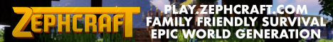 ZephCraft - Family Friendly Epic Survival